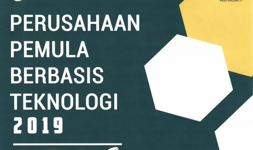 Program Calon Perusahaan Pemula Berbasis Teknologi (CPPBT) dan Perusahaan Pemula Berbasis Teknologi (PPBT) Pendanaan Tahun 2019