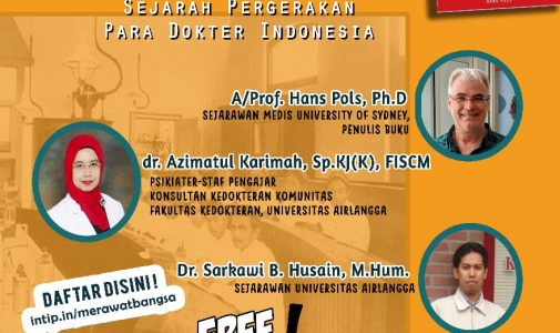 Peluncuran dan Diskusi Buku – Merawat Bangsa: Sejarah Pergerakan Para Dokter Indonesia