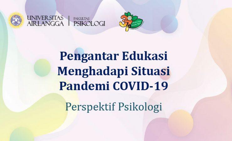 Edukasi Psikologi Pada Masa Pandemi Covid 19 Fakultas Psikologi