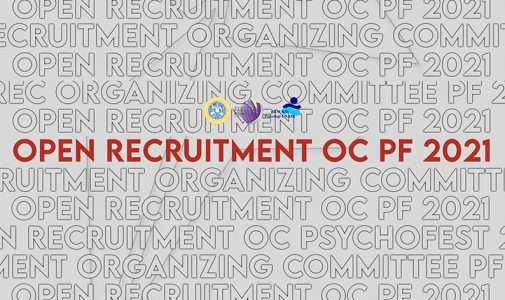 Open Recruitment Organizing Committee Psychofest 2021