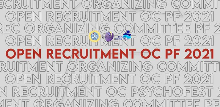 Open Recruitment Organizing Committee Psychofest 2021