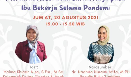 IG Live: Merawat Kesehatan Jiwa & Raga pada Ibu Bekerja Selama Pandemi